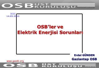 OSB'ler ve  Elektrik Enerjisi Sorunları