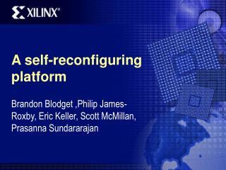 A self-reconfiguring platform