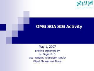 OMG SOA SIG Activity