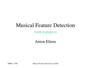 Musical Feature Detection