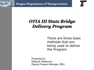 OTIA III State Bridge  Delivery Program