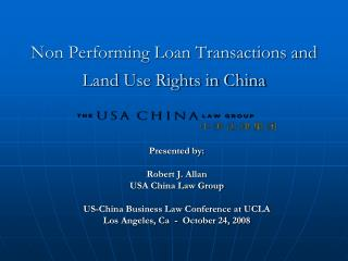 Non Performing Loan Transactions and  Land Use Rights in China