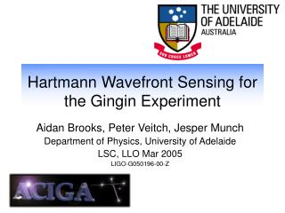 Hartmann Wavefront Sensing for the Gingin Experiment