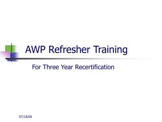 AWP Refresher Training