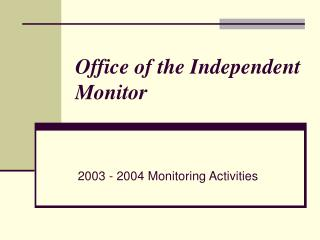 Office of the Independent Monitor