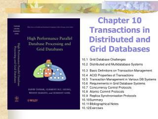 Chapter 10 Transactions in Distributed and Grid Databases