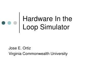 Hardware In the Loop Simulator