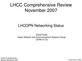 LHCC Comprehensive Review November 2007