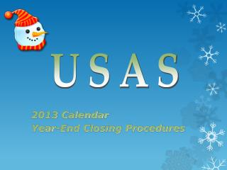 2013 Calendar  Year-End Closing Procedures