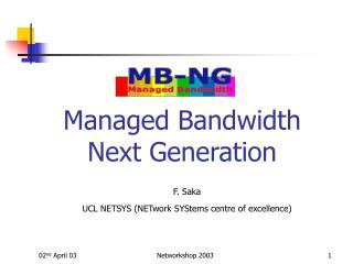 Managed Bandwidth Next Generation
