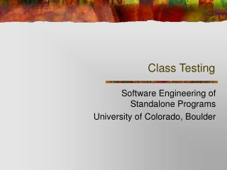 Class Testing