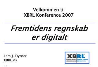 Velkommen til  XBRL Konference 2007