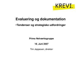 Evaluering og dokumentation - Tendenser og strategiske udfordringer