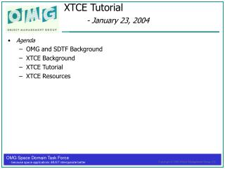 XTCE Tutorial  - January 23, 2004