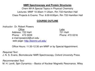 NMR Spectroscopy and Protein Structures Chem 991A Special Topics in Physical Chemistry