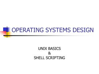 OPERATING SYSTEMS DESIGN
