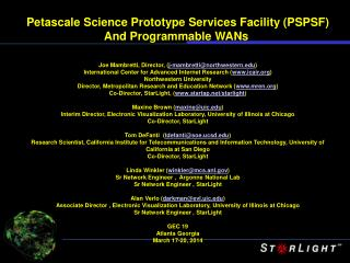 Petascale  Science Prototype Services Facility (PSPSF ) And Programmable WANs