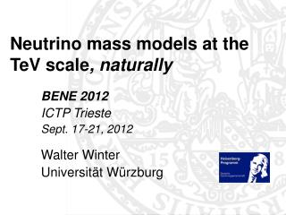 Neutrino mass models at the TeV scale , naturally