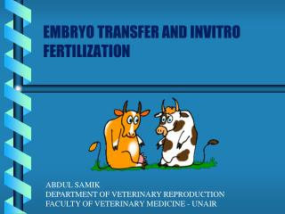 EMBRYO TRANSFER AND INVITRO FERTILIZATION