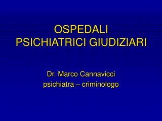 OSPEDALI PSICHIATRICI GIUDIZIARI