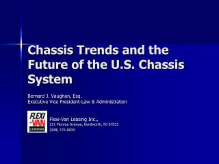 Chassis Trends and the Future of the U.S. Chassis System