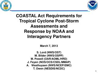 COASTAL Act Requirements for Tropical Cyclone Post-Storm Assessments and  Response by NOAA and