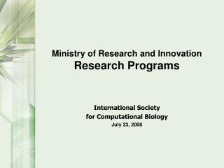 Ministry of Research and Innovation  Research Programs