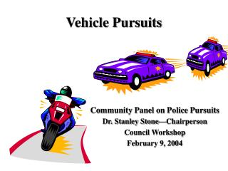 Vehicle Pursuits