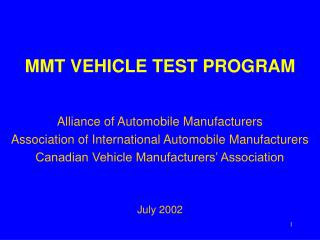 MMT VEHICLE TEST PROGRAM