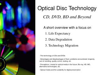 Optical Disc Technology CD, DVD, BD and Beyond