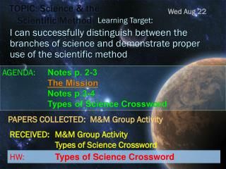 TOPIC: Science & the Scientific Method