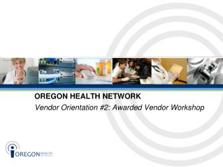OREGON HEALTH NETWORK