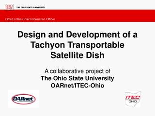 Design and Development of a Tachyon Transportable Satellite Dish A collaborative project of