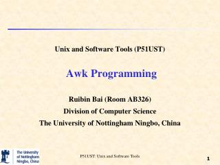 Unix and Software Tools (P51UST)  Awk Programming