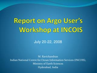 Report on Argo User's Workshop at INCOIS