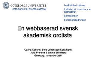 En webbaserad svensk  akademisk ordlista