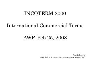 INCOTERM 2000 International Commercial Terms AWP, Feb 25, 2008