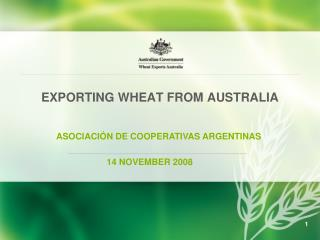 EXPORTING WHEAT FROM AUSTRALIA