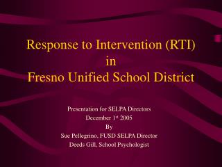 Response to Intervention (RTI)  in  Fresno Unified School District