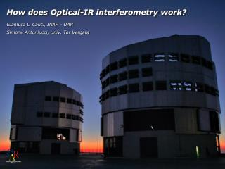 How does Optical-IR interferometry work?