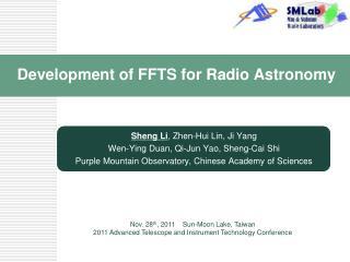 Development of FFTS for Radio Astronomy
