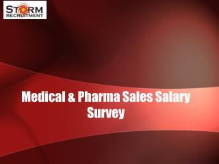 Medical & Pharma Sales Salary Survey