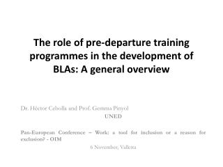 The role of pre-departure training programmes in the development of BLAs: A general overview