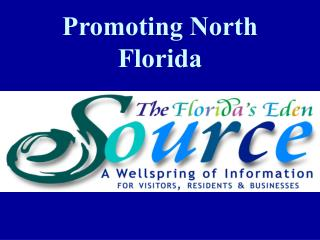 Promoting North Florida