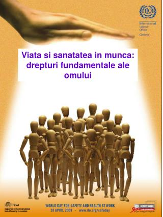 Viata si sanatatea in munca: drepturi fundamentale ale omului