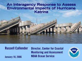 An Interagency Response to Assess Environmental Impacts of Hurricane Katrina