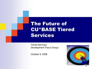 The Future of CU*BASE Tiered Services