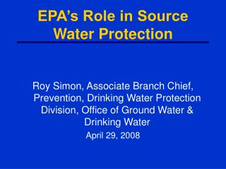 EPA's Role in Source Water Protection