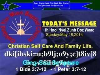 Christian Self Care And Family Life. dki[ibski=u;b9lj;o9y;c]t8iv[8iy;-v'8iblg9upo
