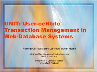 UNIT: User-ceNtrIc Transaction Management in Web-Database Systems